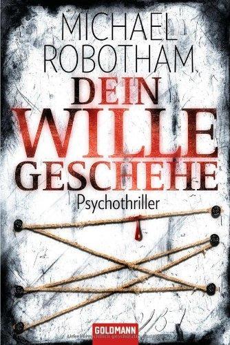 Dein Wille geschehe: Psychothriller