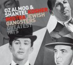 Kosher Nostra (Jewish Gangsters Greatest Hits)