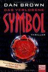 Das verlorene Symbol: Illustrierte Ausgabe