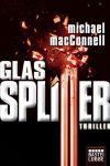 Glassplitter: Thriller